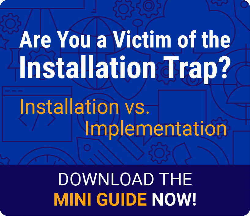 Mini Guide to Installation vs. Implementation [eBook]