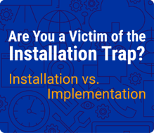 installation-vs-implementation-lp.png