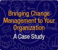 LP - Webinar: Bringing Change Management to Your Organization