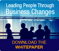 Leading People Through Business Changes [Paper]