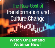 The Real Cost of Transformational Change [Webinar]
